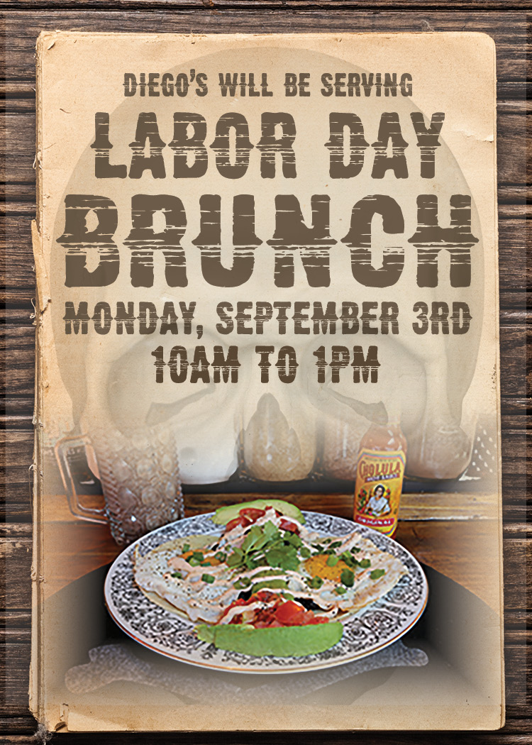 Goingout Com Diego S Mexican Restaurant Event Labor Day Brunch